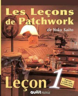Les Leçons de Patchwork - Leçon n°1