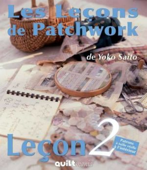 Les Leçons de Patchwork - Leçon n°2