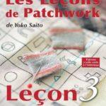 Les Leçons de Patchwork - Leçon n°3
