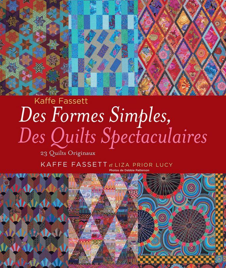 Des formes simples, des quilts spectaculaires