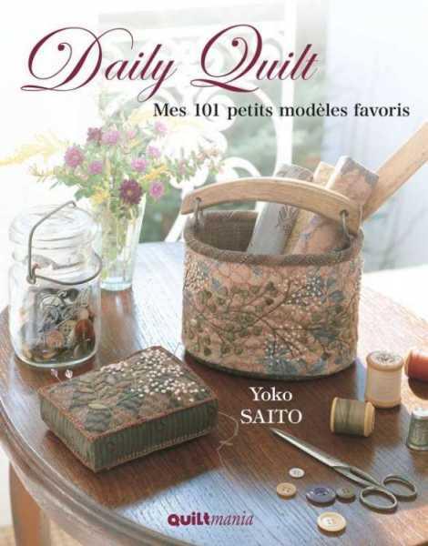 Daily Quilt (Mes 101 modèles favoris)