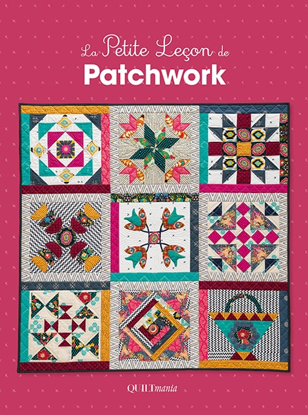 La Petite Le 231 On De Patchwork Quiltmania Editions