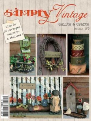 Simply Vintage Quilts & Crafts N°3