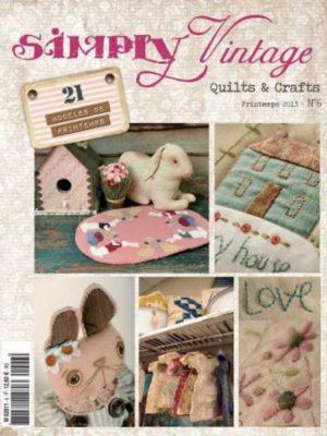 Simply Vintage Quilts & Crafts N°6