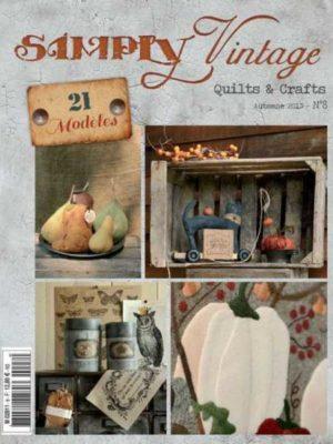Simply Vintage Quilts & Crafts N°8
