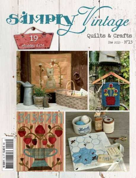Simply Vintage Quilts & Crafts N°15