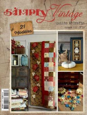 Simply Vintage Quilts & Crafts N°16
