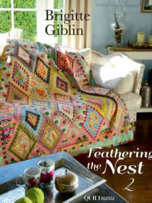 Feathering the Nest 2