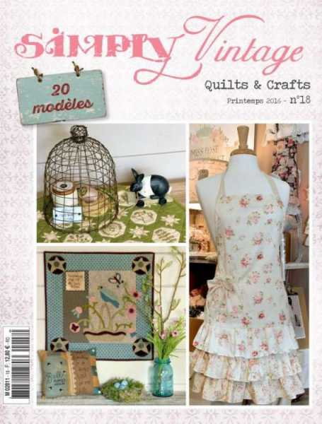 Simply Vintage Quilts Amp Crafts N 176 18 Quiltmania Editions