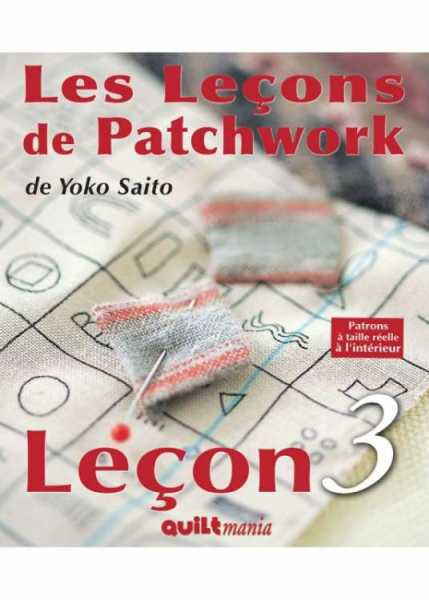 Les Leçons de Patchwork de Yoko Saito