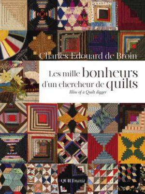 mille-bonheur-chercheur-quilts-charlesedouarddebroin-couverture