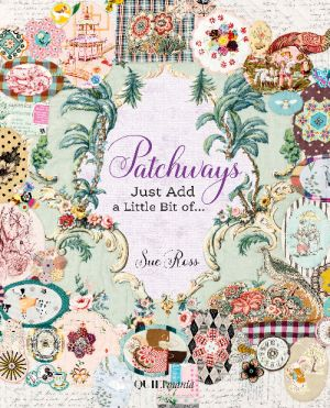 Couverture du livre de Sue Ross - Patchways
