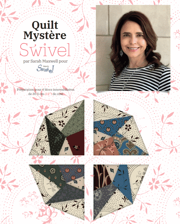 Quilt mystere 2020 - Sarah Maxwell - Part 5