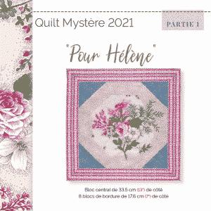 Quilt Mystère 2021 - Pour Helene partie 1 FR NL