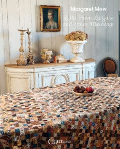 Margareth Mew - Quilts From La Gare and Other Mewsings