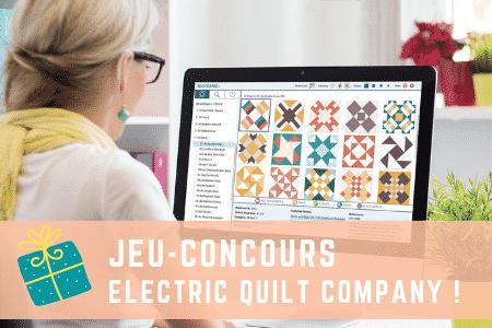 jeu-concours electric quilt company